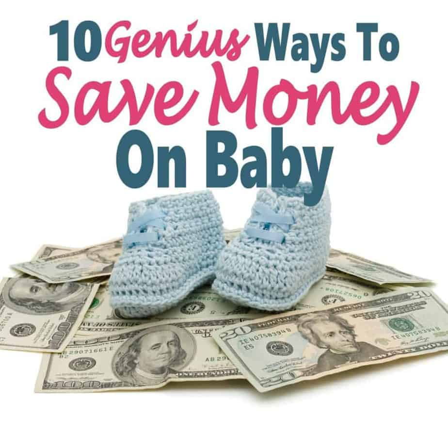 10 Genius Ways To Save Money On Baby ~ Having a baby is really expensive. There are many things that you can do to cut costs. Read on for 10 Genius Tips To Save Money. money | saving money | save money on baby | baby #money #finance #savemoney #saveonbaby