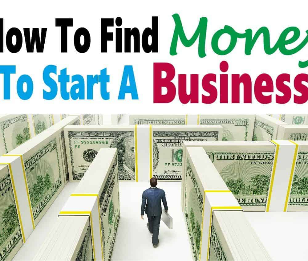 How to get money for starting a business where to find money for How to get a loan to build a house