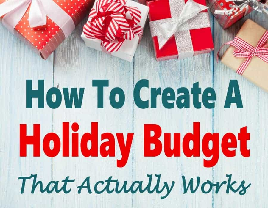 Create A Christmas Budget That Actually Works And Stay Out Of Debt