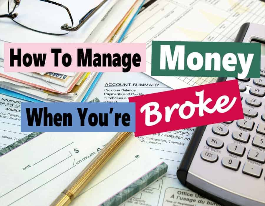 Managing your money when you are broke can be difficult but not impossible. There are things that you can do to save money and balance your budget so you can make ends meet and stop living from paycheck to paycheck. family finance | budget | manage money | finance | personal finance #money #finance #budget #personalfinance