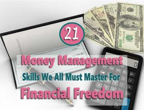 Managing Money Like A Pro – 21 Money Management Skills We All Need
