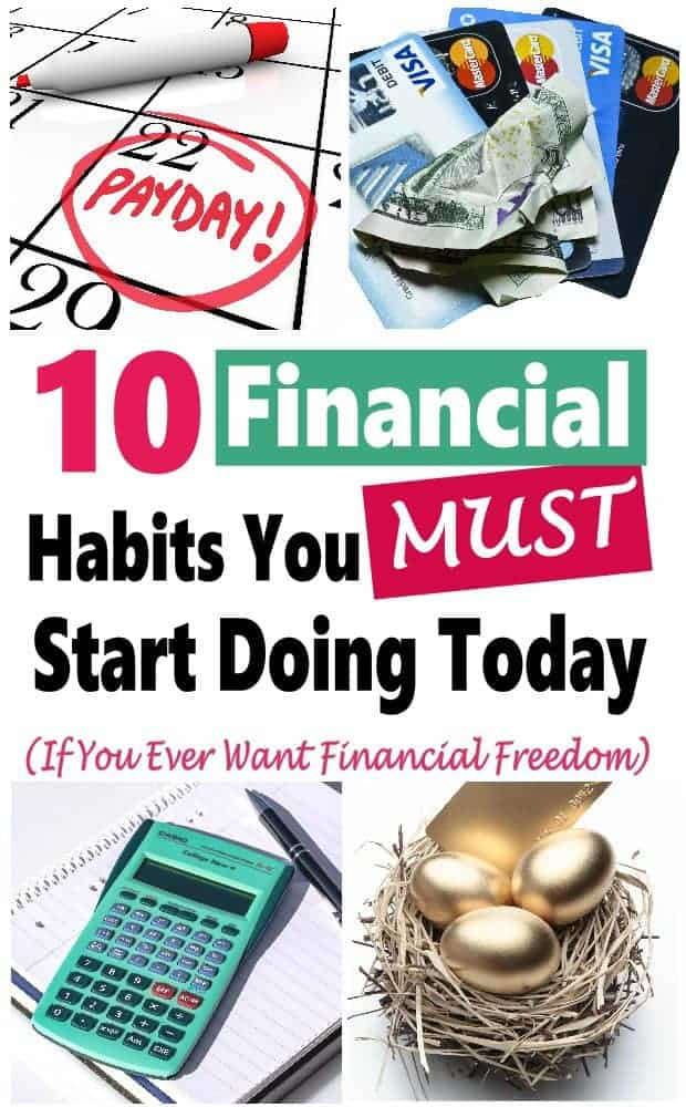 Good financial habits are the core of getting out of debt, balancing your budget and maintaining your financial health. Read on for 10 awesome financial tips. #financialtips #savingmoney # moneysavingtips