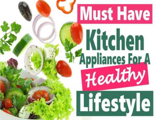 Top Kitchen Appliances for A Healthy Lifestyle