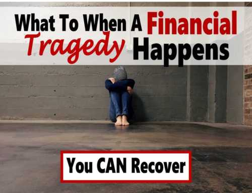 What To Do When Financial Tragedy Happens