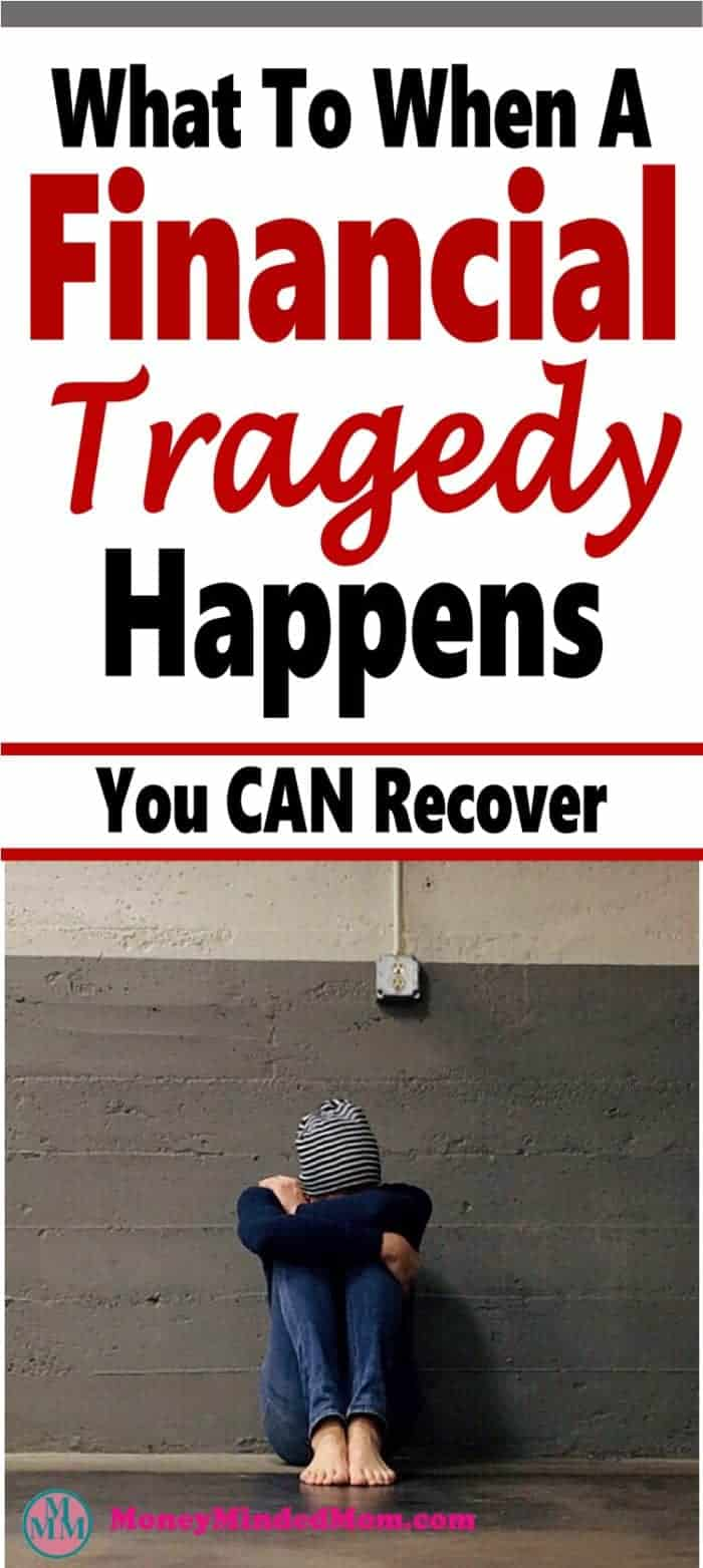 What to Do When A Financial Tragedy Happens ~ A financial tragedy can hit you in the blink of an eye. Even more so if you are not in good a financial position. Read on to learn what to do if you got hit with a financial tragedy or how to prevent one to begin with. finance | personal finance | money | debt | financial tragedy #finance #money #debt #savemoney