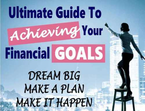 Ultimate Guide to Reach Your Financial Goals