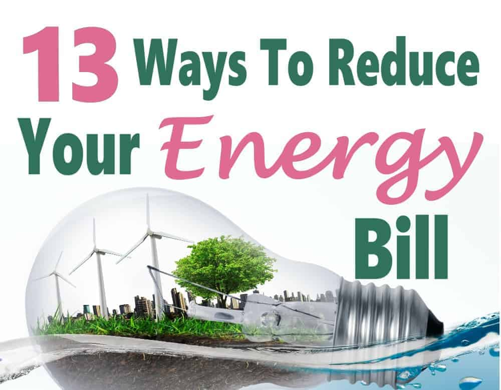 Energy consumption is a huge monthly expense that we feel we have to deal with. The thing is we all have a choice to do things to reduce our energy consumption to save money and the planet at the same time. Click over for 13 great ways to reduce your energy bills | budget save money | ways to save | energy bill | electric bill #money #savemoney #gogreen #finance