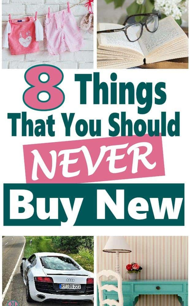 We all love to buy brand new thing, but there are some things that make no sense to buy new.  Especially when you can get them for so much cheaper.  Read on for a list of my 8 top items that should always be bought used to save money save money | money saving tips | household savings | buget #money #finance #budget