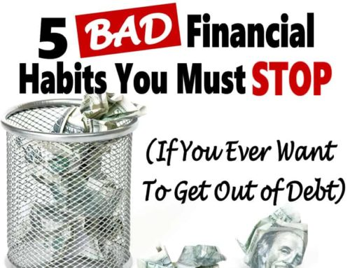 5 Bad Financial Habits You Have to Break Today