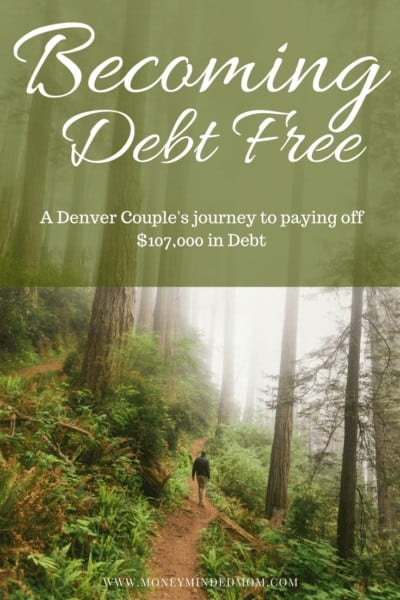 A debt free journey - one couples road to crushing $107,000 of debt ~ An interview with one millennial couples road to paying off $107 K of debt. Read on to see how they are doing it.