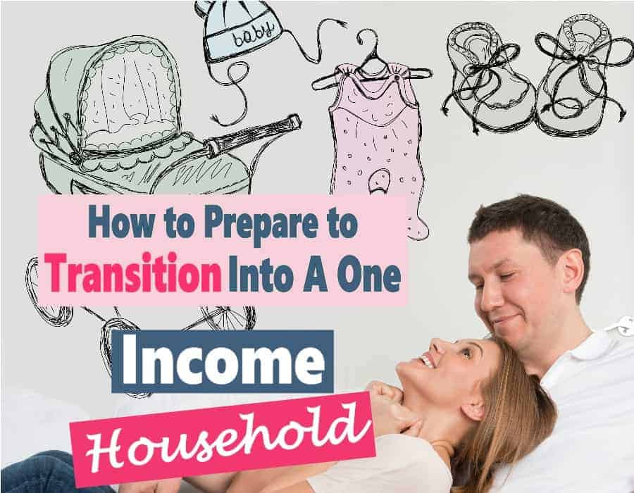 If you are thinking about (or forced) transitioning to a one income household there are many financial moves you can make now to prepare. You are going to need to cut back on expenses, reworking your budget and becoming frugal with your money while earning extra income in your spare time. Read on for some great tips on how to make the transition as easy as possible.