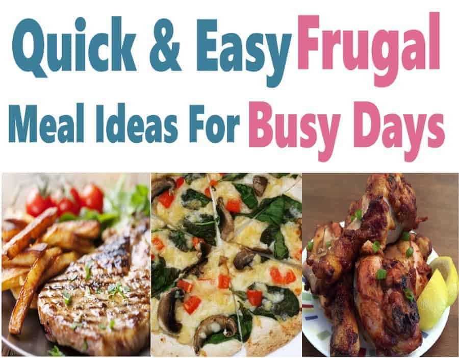 Looking for some easy meal ideas for busy days?These easy and frugal meal recipes are sure to save money and stress on those busy days. Click through to check them out. Frugal Meals | Easy Recipes | Quick Dinners | Cheap Dinner Recipes | Meal Planning | Saving Money on Groceries #frugalmeals #cheapmeals #recipe