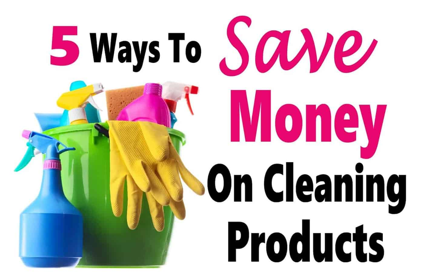 5 Ways To Save Money On Cleaning Products ~ Cleaning products are expensive, luckily there are many thing we can do to save money. Click over for 5 easy ways to save money on cleaning products. save money | money | cleaning products | DIY | cleaning hacks | cleaning #money #cleaninghacks #DIY #finance