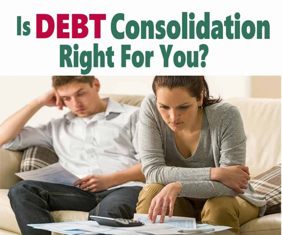 Is Debt Consolidation Right For You? There are many options that could help you get out of debt including debt consolidation. Click on over to find out if this is right for you & your situation or alternatives that may be a better choice. debt | get out of debt | debt consolidation | debt management | debt settlement | help with debt #debt #getoutofdebt #debtconsolidation #finance #money