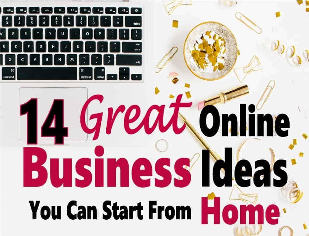 Online Business Ideas To Make Money