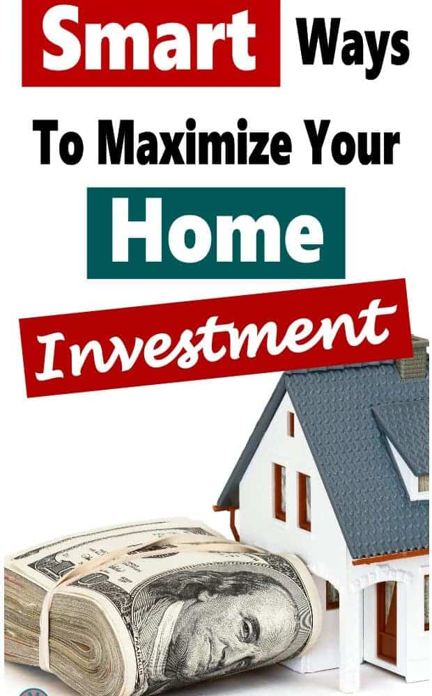 Smart Ways to Maximize Your Home Investment ~ Your Home is most likely your biggest financial investment. It just makes so much more sense to maximize your money and investment by saving money and making money off of it. These tips will help your finances and your budget. Click on over to read more. #invest #money #finance #budget #savemoney