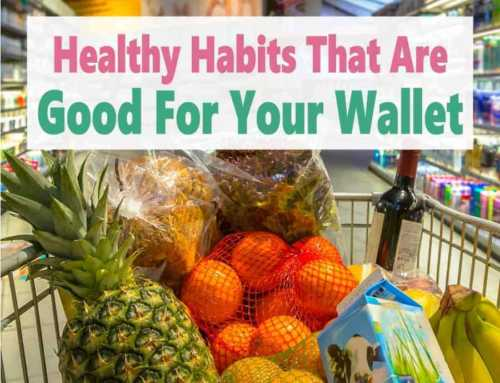 Healthy Lifestyle Habits that are Good for Your Wallet