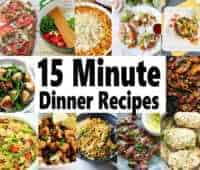 """Looking for quick dinner recipes for those busy days? I've found 20 amazing 15 meals ideas that'll never have you wondering """"what's for dinner"""" again. What I love most is that they are healthy meals that your family is going to love. #quickmealideas #15minutemeals"""