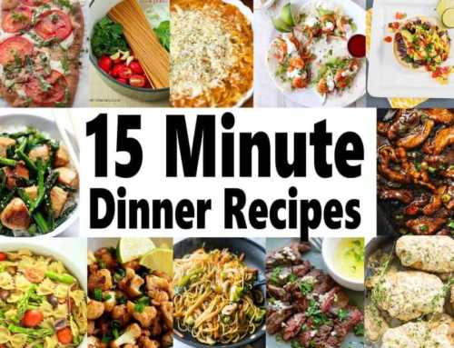 Quick Dinner Recipes ~ 15 Minute Meals for Busy Days