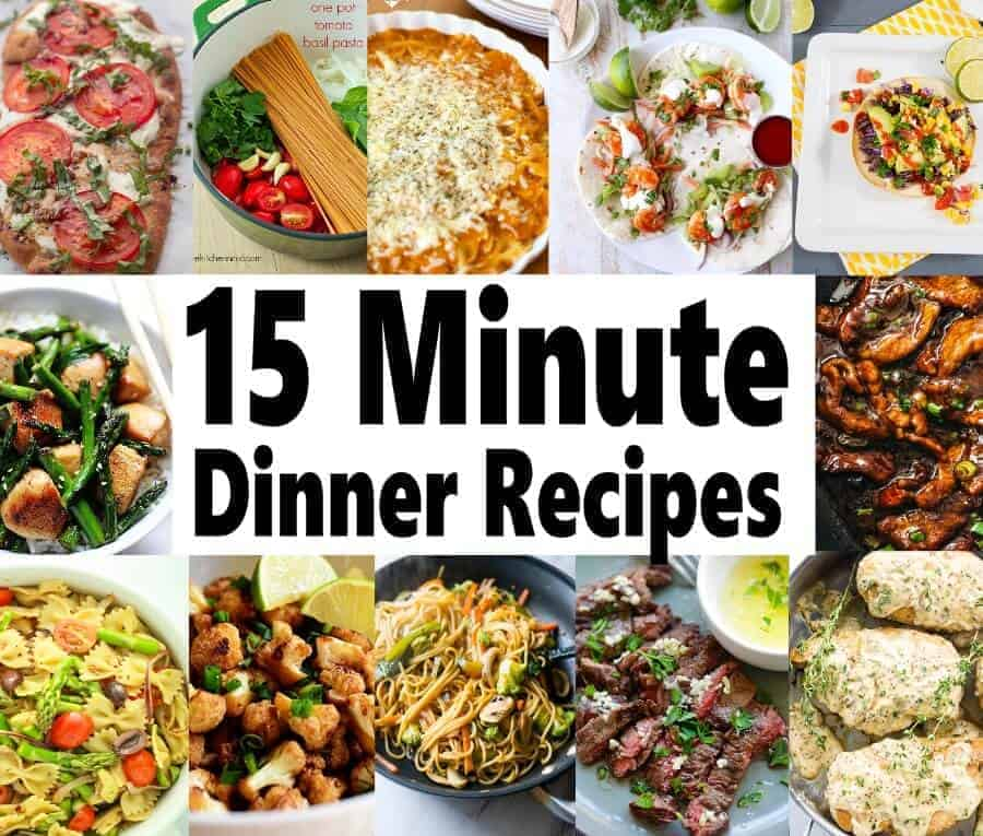 15 Minute Meals For Busy Days