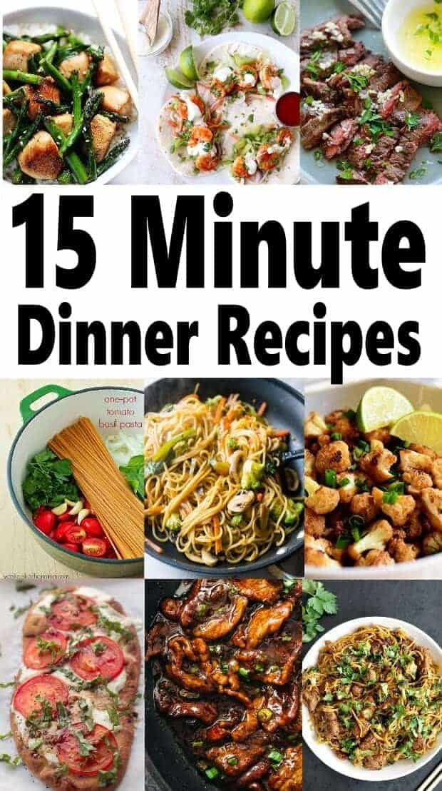 "Looking for quick dinner recipes for those busy days? I've found 15 amazing 15 meals ideas that'll never have you wondering ""what's for dinner"" again. What I love most is that they are healthy meals that your family is going to love. #quickmealideas #15minutemeals"
