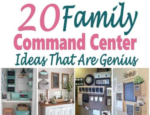 Family Command Center Ideas to Organize Your Home & Family
