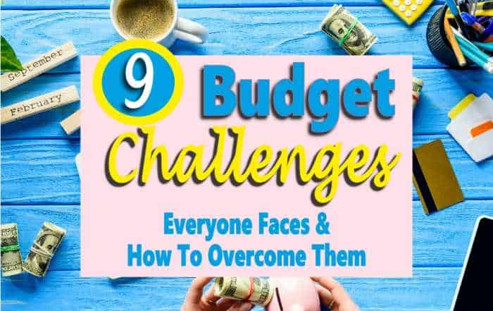 9 Budget Challenges & How to Overcome them
