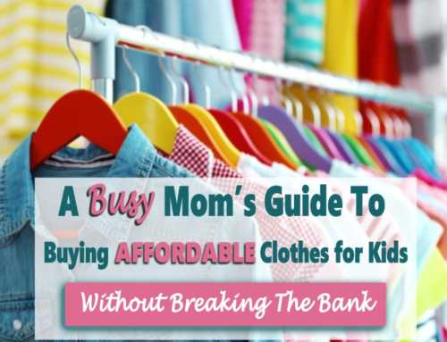 Affordable Clothes for Kids: A Busy Moms Guide to Dressing Kids for Less