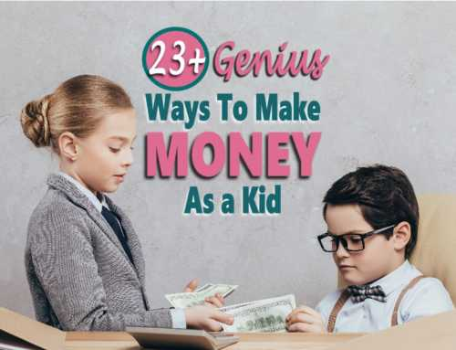 How To Make Money As A Kid: 23 Ideas To Get You Started