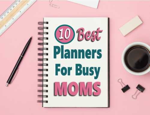 10 Best Planners For Moms To Get & Stay Organized