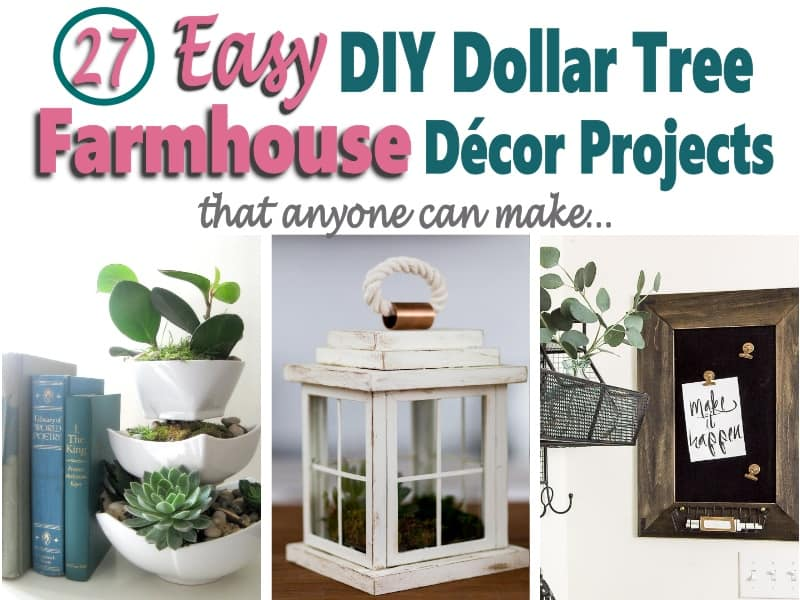 DIY Dollar Tree Farmhouse Decor