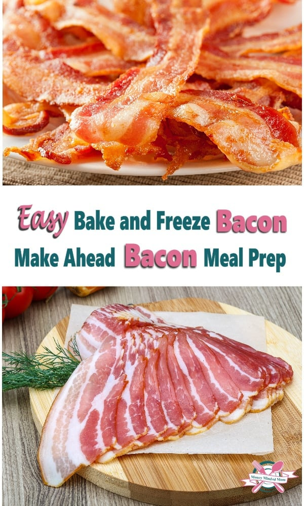 Make Ahead Bacon Meal Prep - Bake and Freeze Bacon