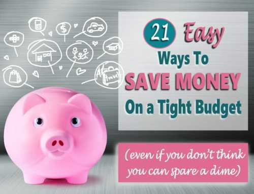 21 Ways To Save Money On a Tight Budget (even if you think you can't)