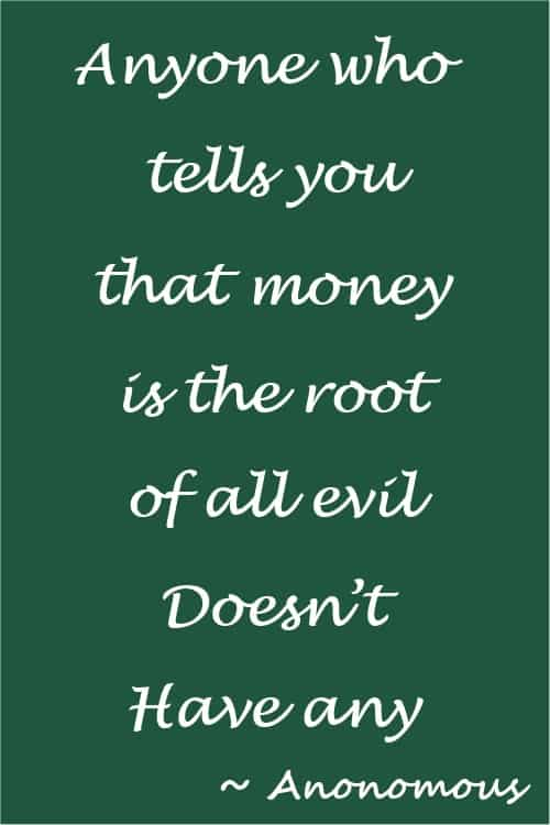Money is the root of all evil funny quote