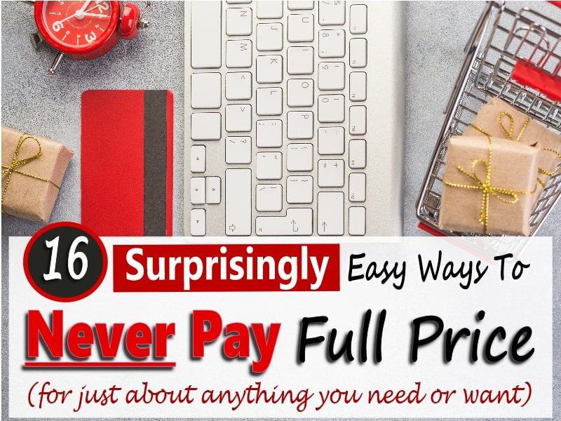 Ways To Never Pay Full Price