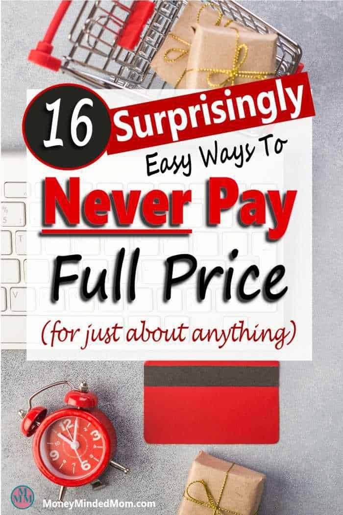 How to Never Pay Full Price