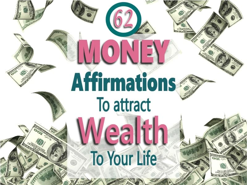 Money affirmations and money mantras to live by