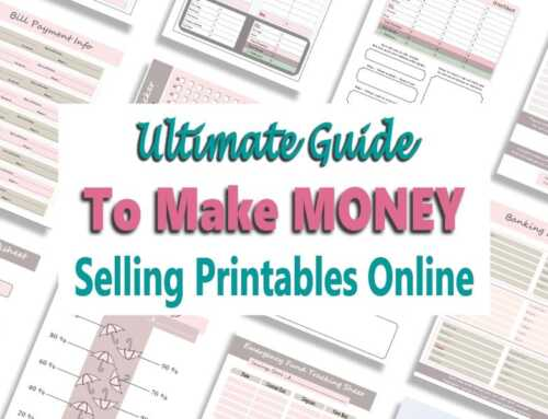 Selling Printables Online To Make Money: The Ultimate Guide