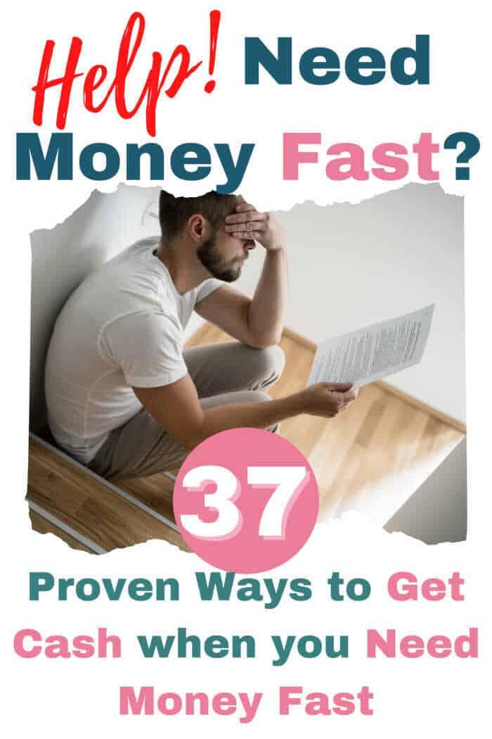 I desperately need money fast