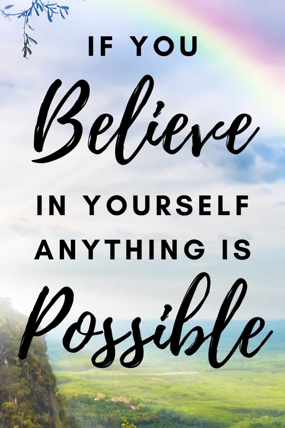 Believe in yourself motivational quotes
